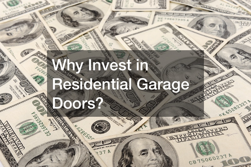 Why Invest in Residential Garage Doors?