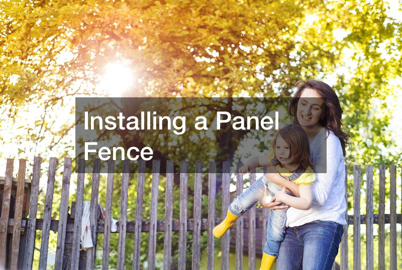 Installing a Panel Fence