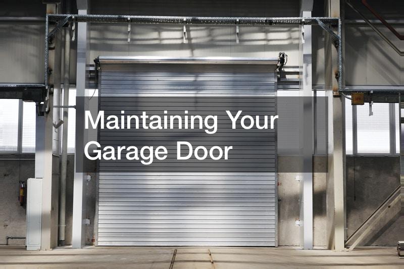Maintaining Your Garage Door