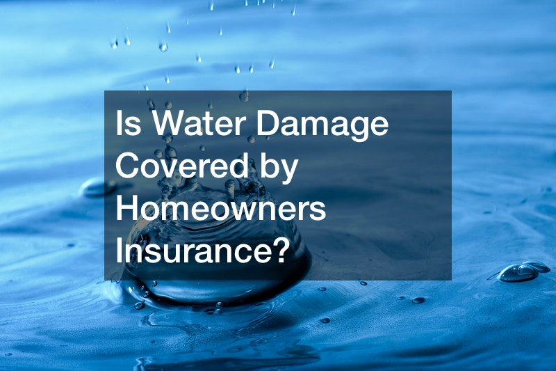 Is Water Damage Covered by Homeowners Insurance?