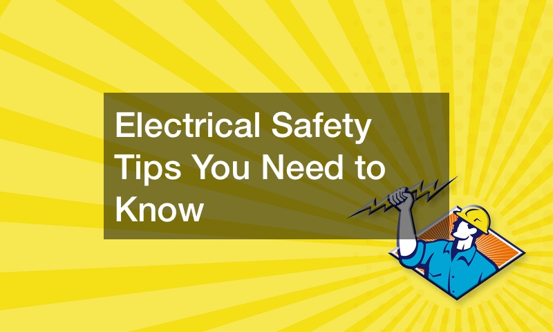 Electrical Safety Tips You Need to Know